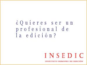 ¿Quieres ser un profesional de la edición? INSEDIC